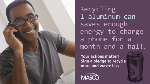 Recycling 1 can saves enough energy to charge a phone for a month and a half.